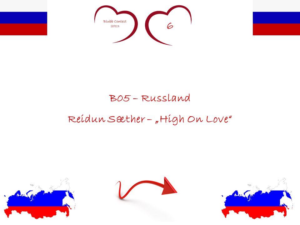 "6 B05 – Russland Reidun Sæther – ""High On Love"