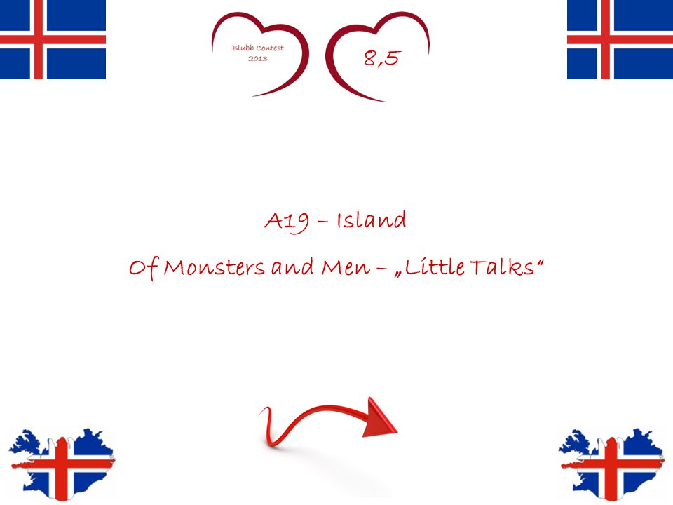 "8,5 A19 – Island Of Monsters and Men – ""Little Talks"