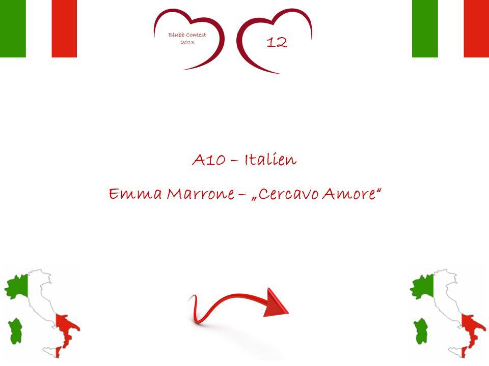 """12 A10 – Italien Emma Marrone – """"Cercavo Amore"""