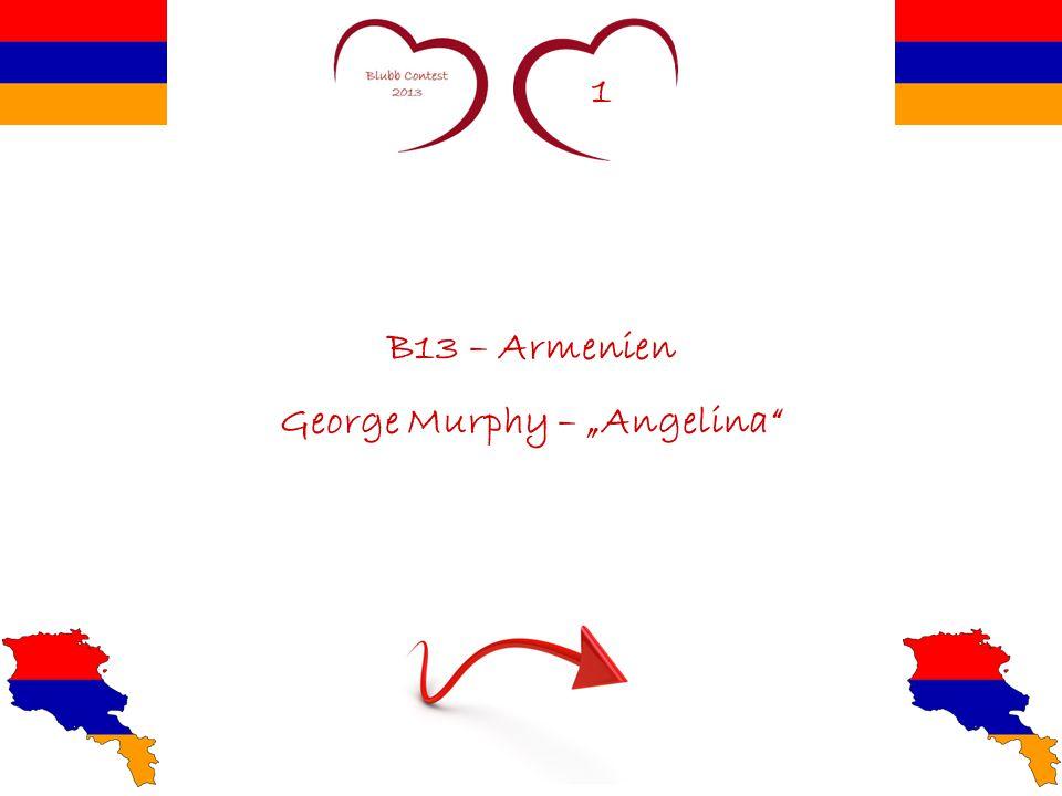 "1 B13 – Armenien George Murphy – ""Angelina"