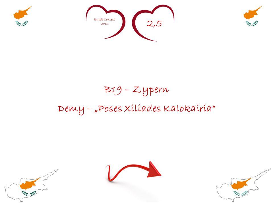 """2,5 B19 – Zypern Demy – """"Poses Xiliades Kalokairia"""