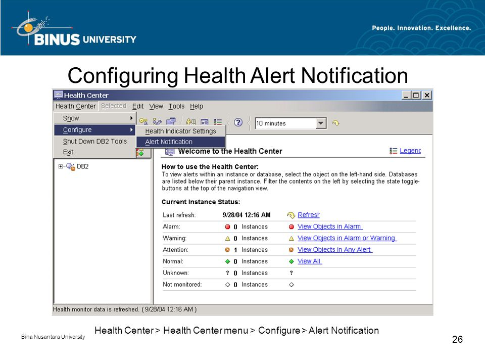 Bina Nusantara University 26 Health Center > Health Center menu > Configure > Alert Notification Configuring Health Alert Notification