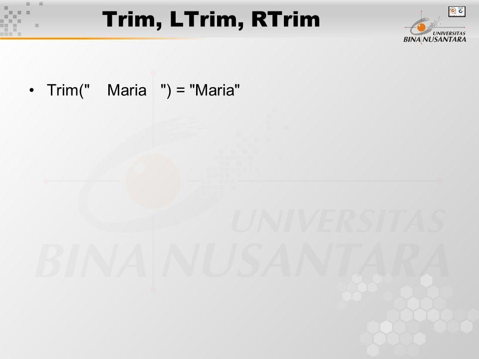 Trim, LTrim, RTrim Trim(