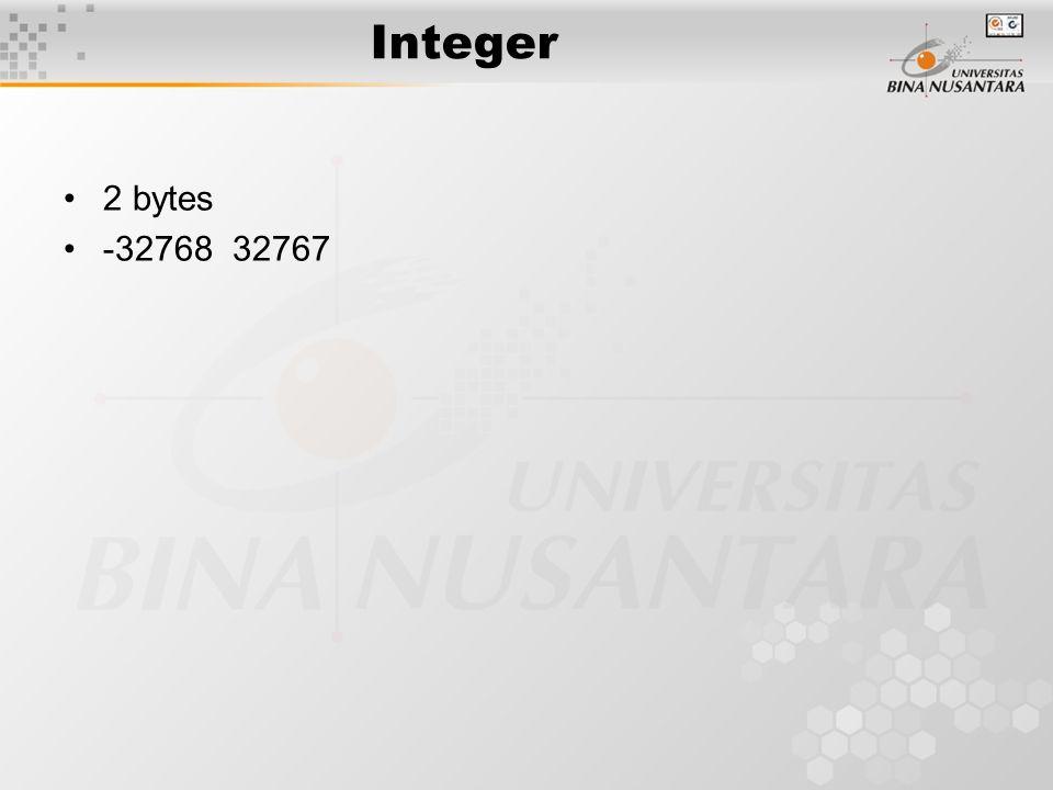 Integer 2 bytes -32768 32767