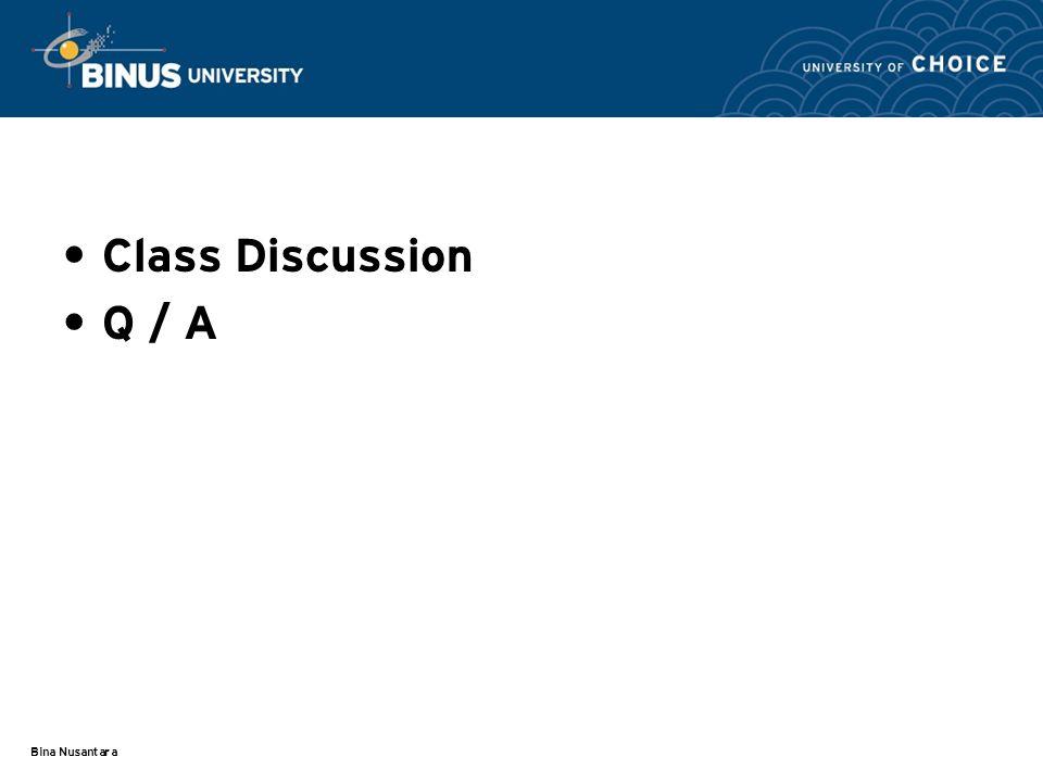 Bina Nusantara Class Discussion Q / A