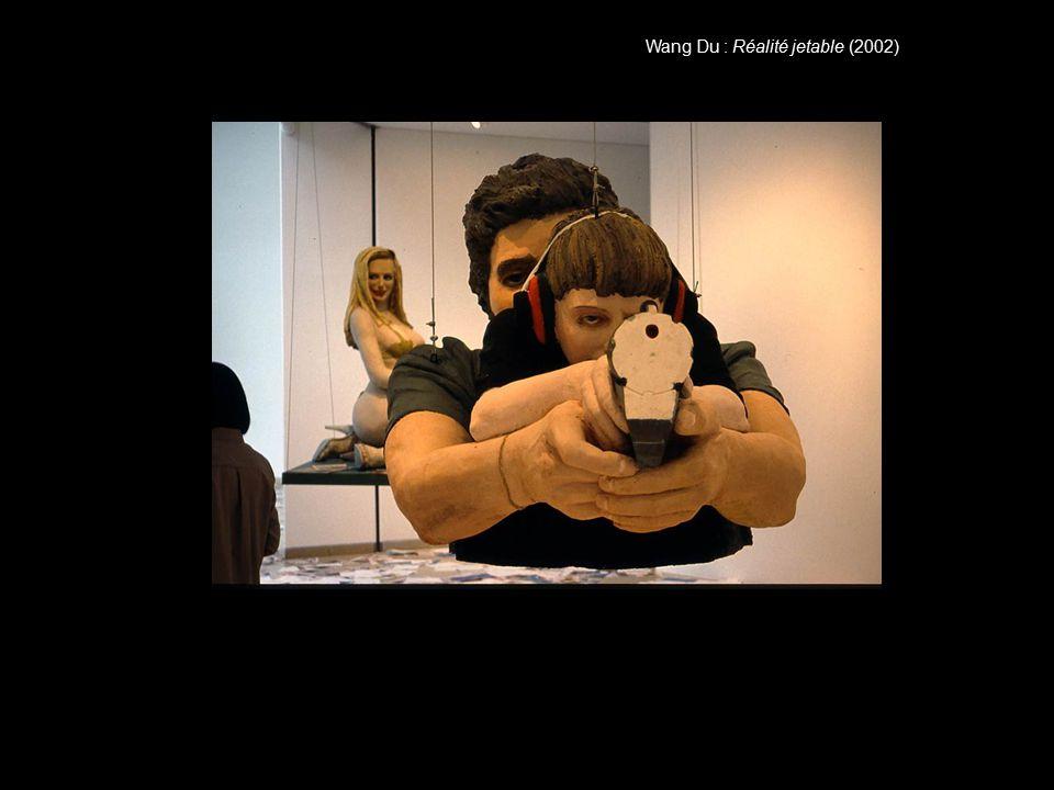 Wang Du : Réalité jetable (2002)