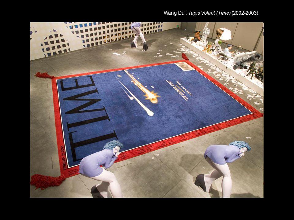 Wang Du : Tapis Volant (Time) (2002-2003)