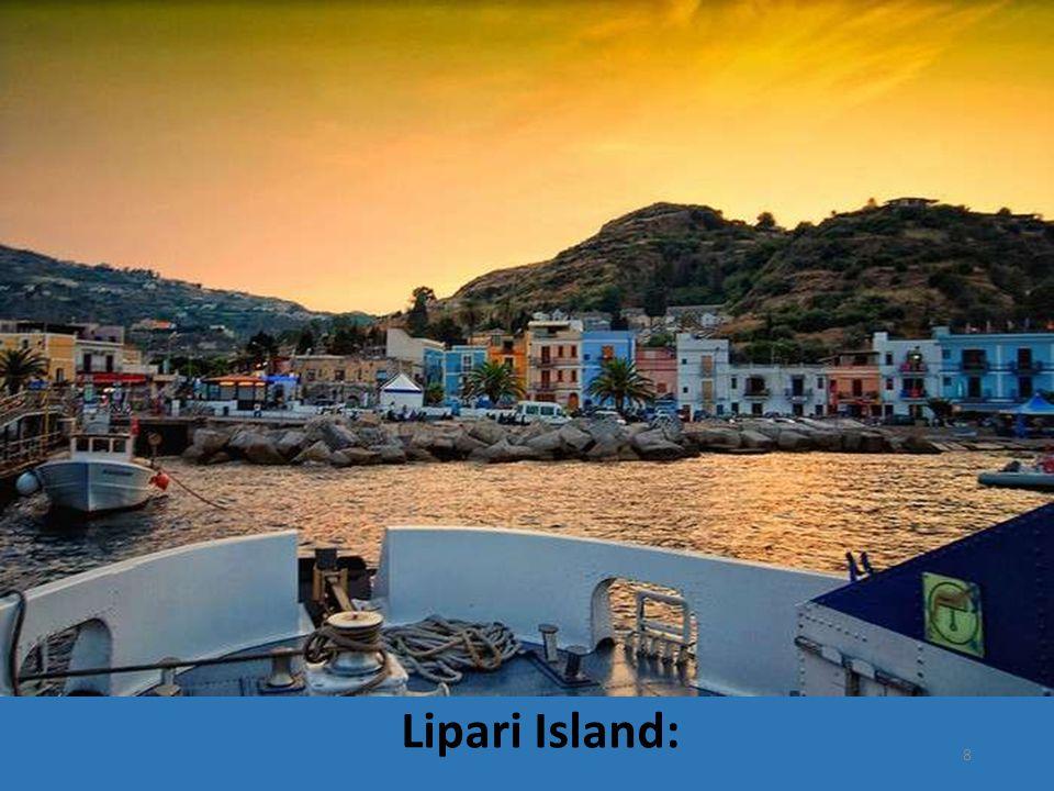 Lipari Island: 8
