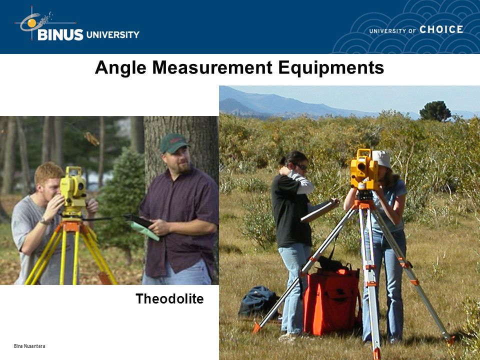 Bina Nusantara Angle Measurement Equipments Theodolite