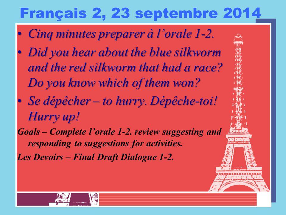 Français 2, 24 septembre 2015 Cinq minutes preparer à l'orale 1-2.Cinq minutes preparer à l'orale 1-2.