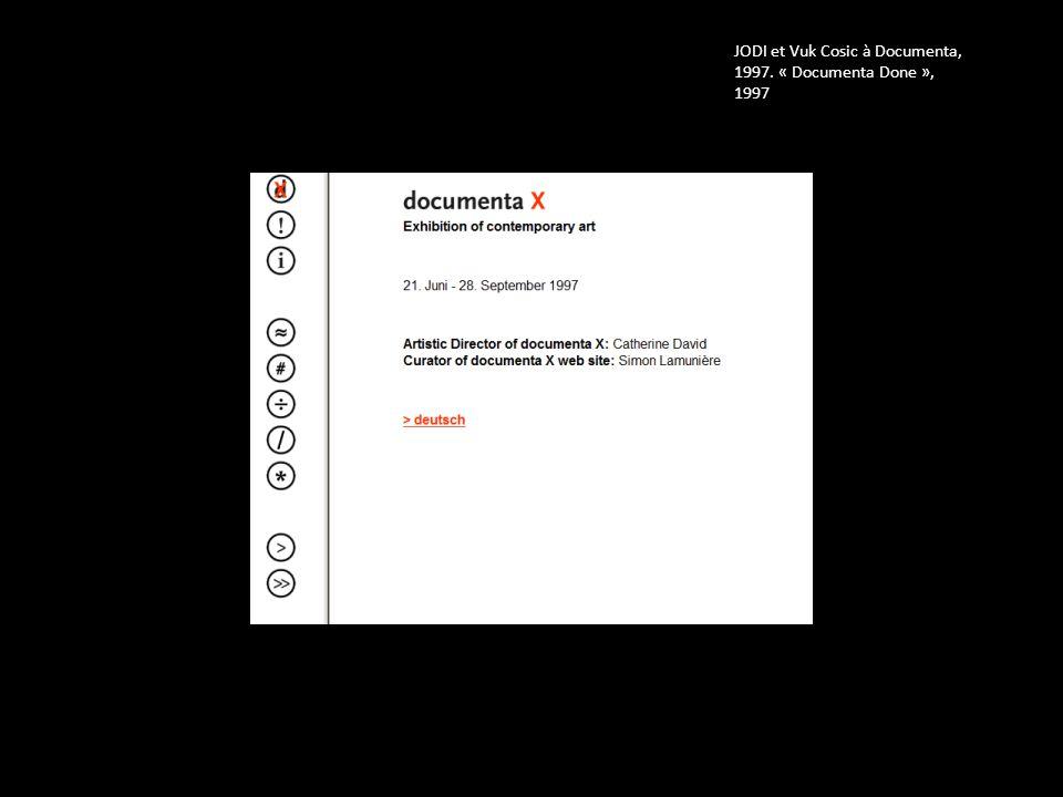 JODI et Vuk Cosic à Documenta, 1997. « Documenta Done », 1997
