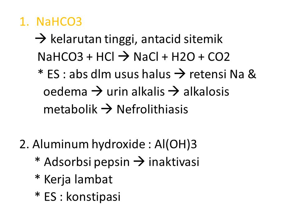 3.Magnesium hydroxide : Mg(OH3) * tdk larut dlm air  DOA lama * Efek katartik  diare 4.
