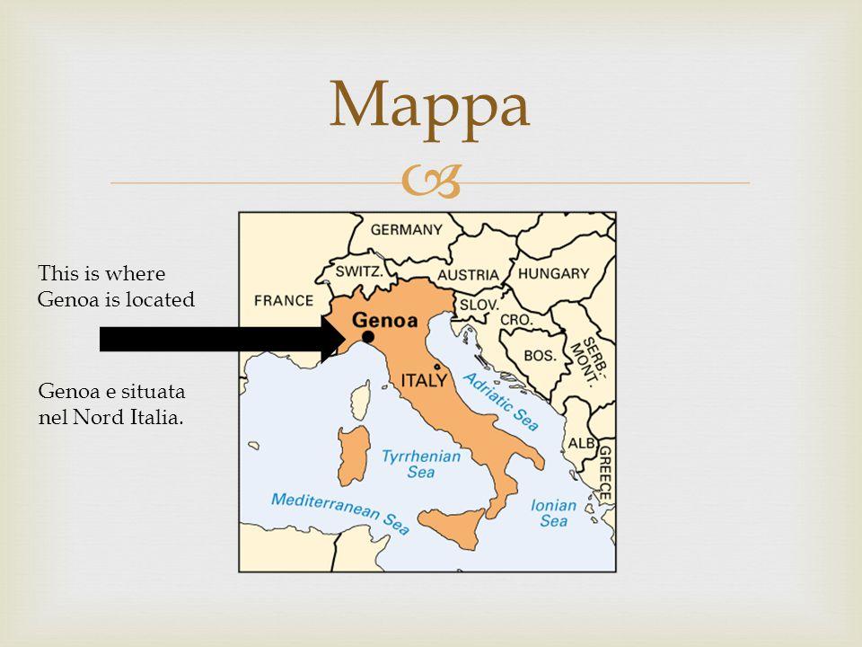  Mappa This is where Genoa is located Genoa e situata nel Nord Italia.
