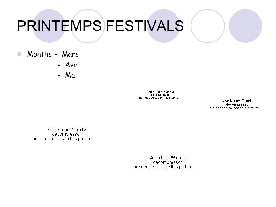 PRINTEMPS FESTIVALS Months - Mars - Avri - Mai
