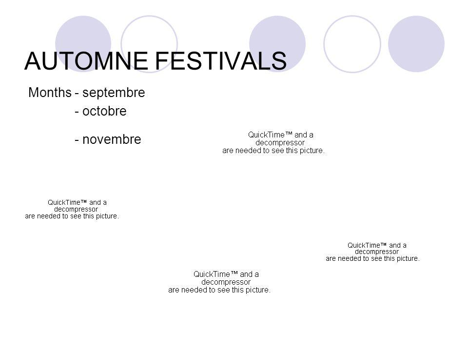 AUTOMNE FESTIVALS Months - septembre - octobre - novembre