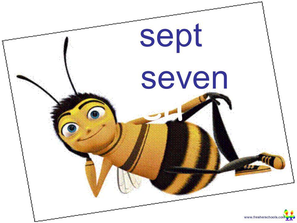 www.fresherschools.com Ben sept seven