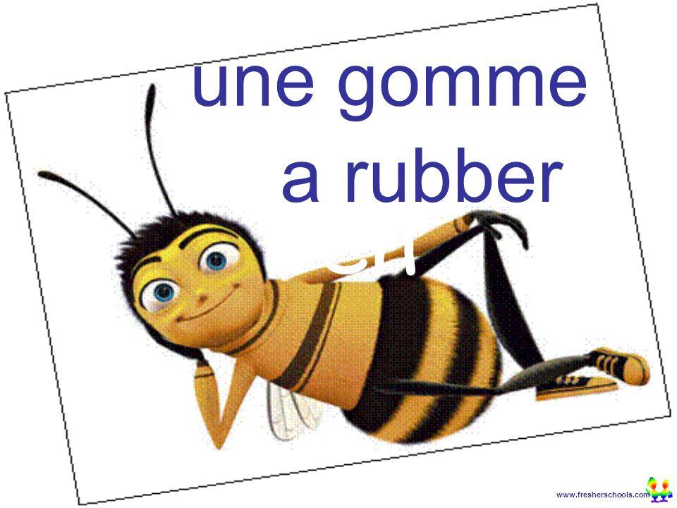www.fresherschools.com Ben une gomme a rubber