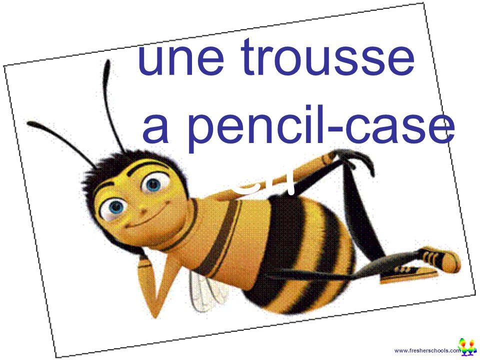 www.fresherschools.com Ben une trousse a pencil-case
