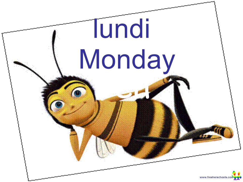 www.fresherschools.com Ben lundi Monday