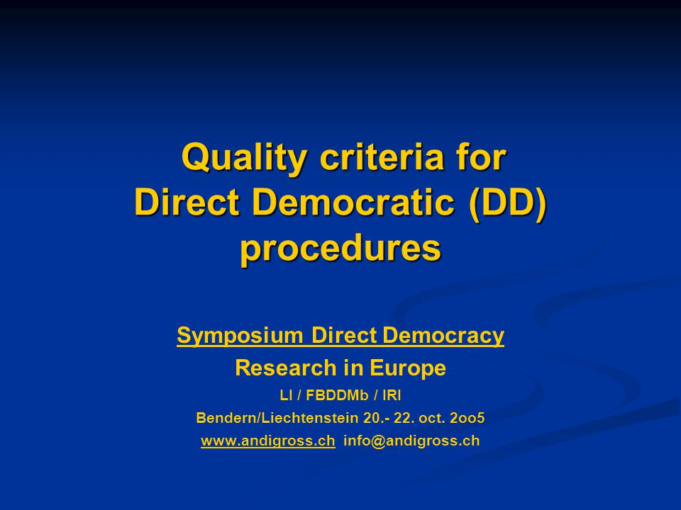 Which are the basic ( principal )products of Direct Democracy's best practices.