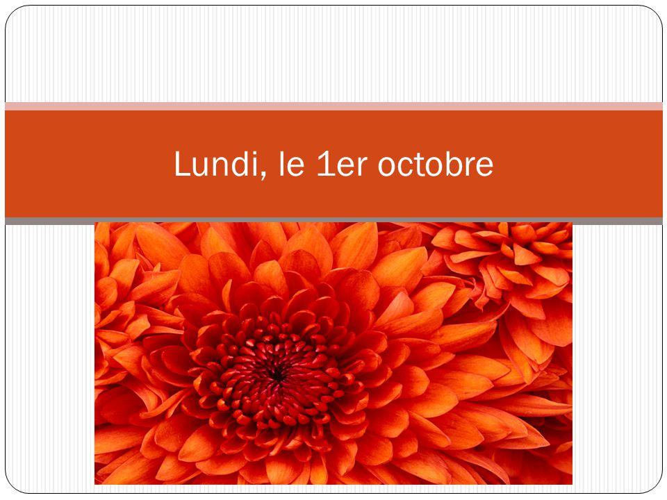 Lundi, le 1er octobre
