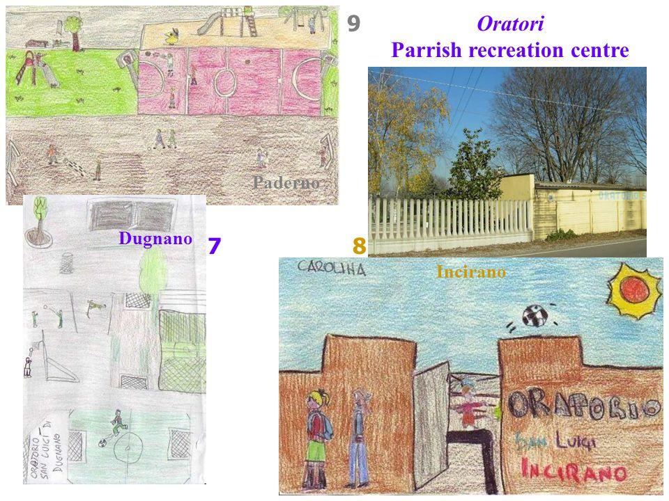 7 Oratori Parrish recreation centre Incirano Dugnano Paderno 8 9