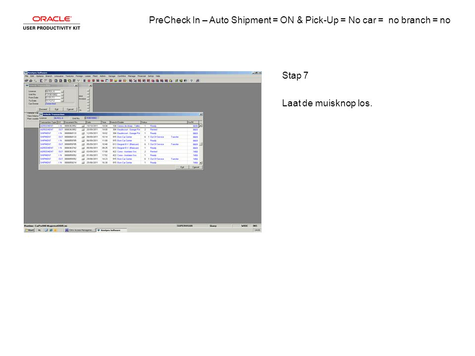 PreCheck In – Auto Shipment = ON & Pick-Up = No car = no branch = no Stap 8 Einde van procedure
