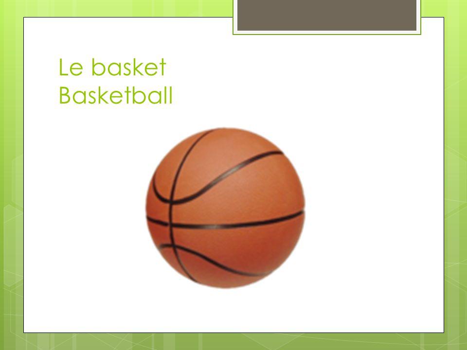 Le basket Basketball