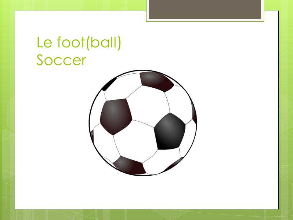 Le foot(ball) Soccer