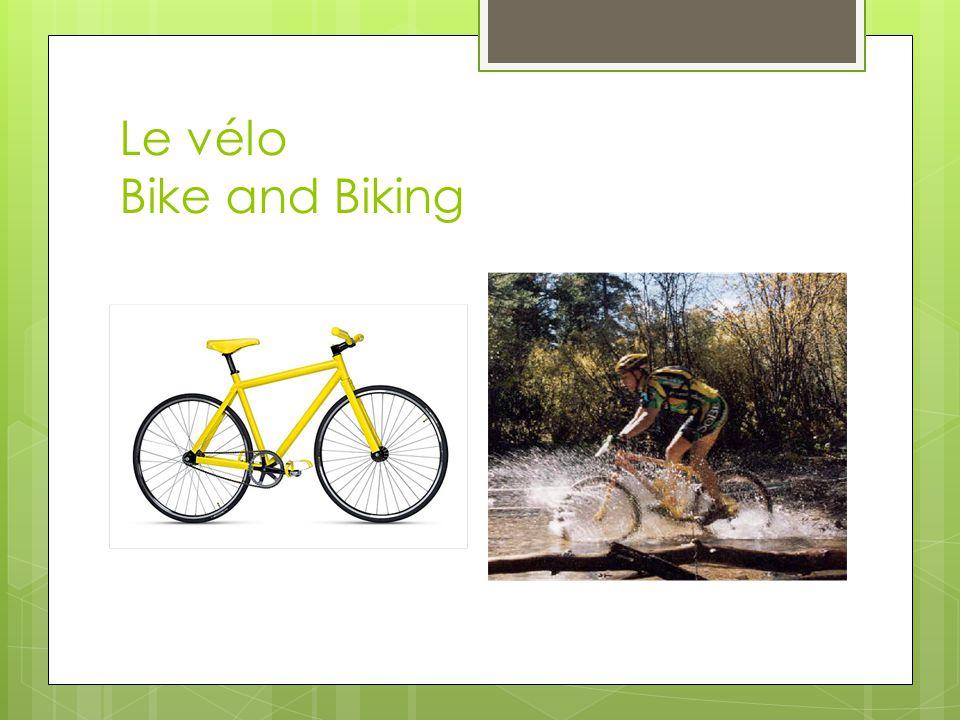 Le vélo Bike and Biking