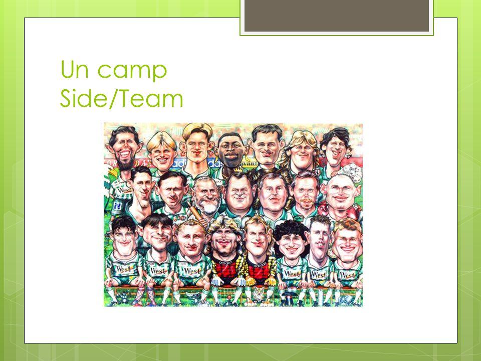 Un camp Side/Team