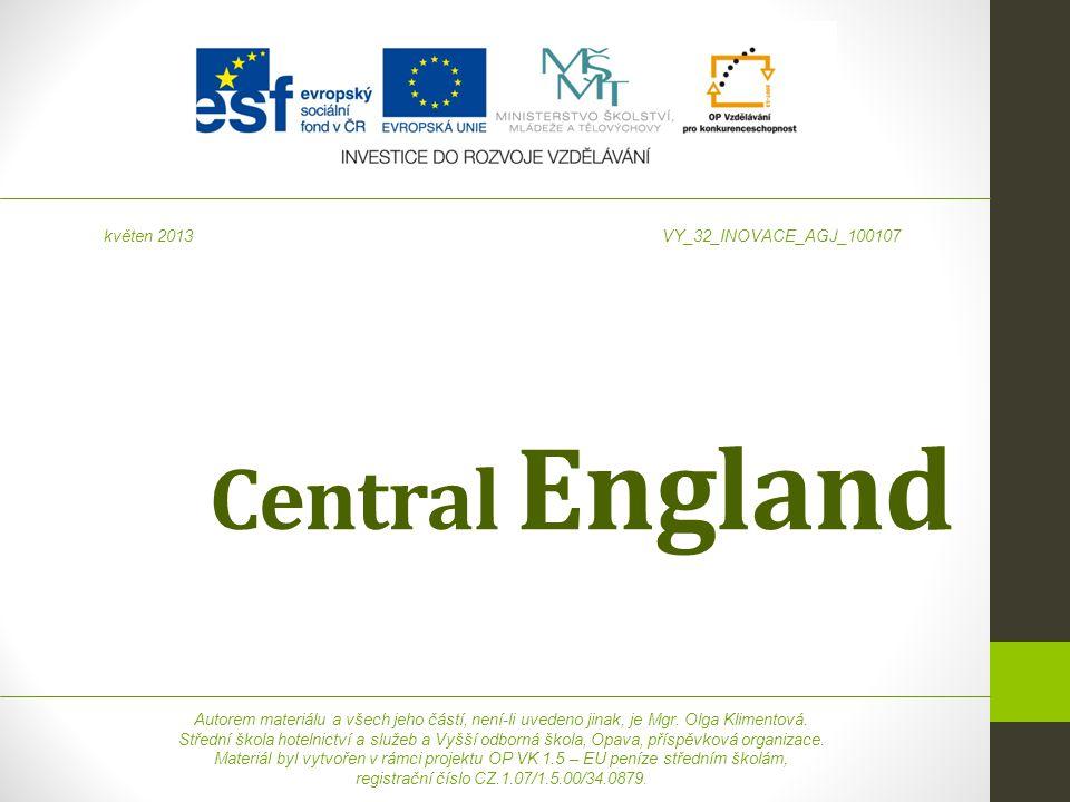 Central England Autorem materiálu a všech jeho částí, není-li uvedeno jinak, je Mgr.