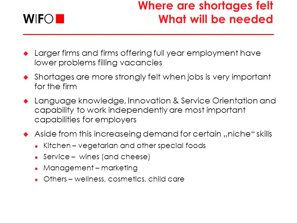 Where are shortages largest.