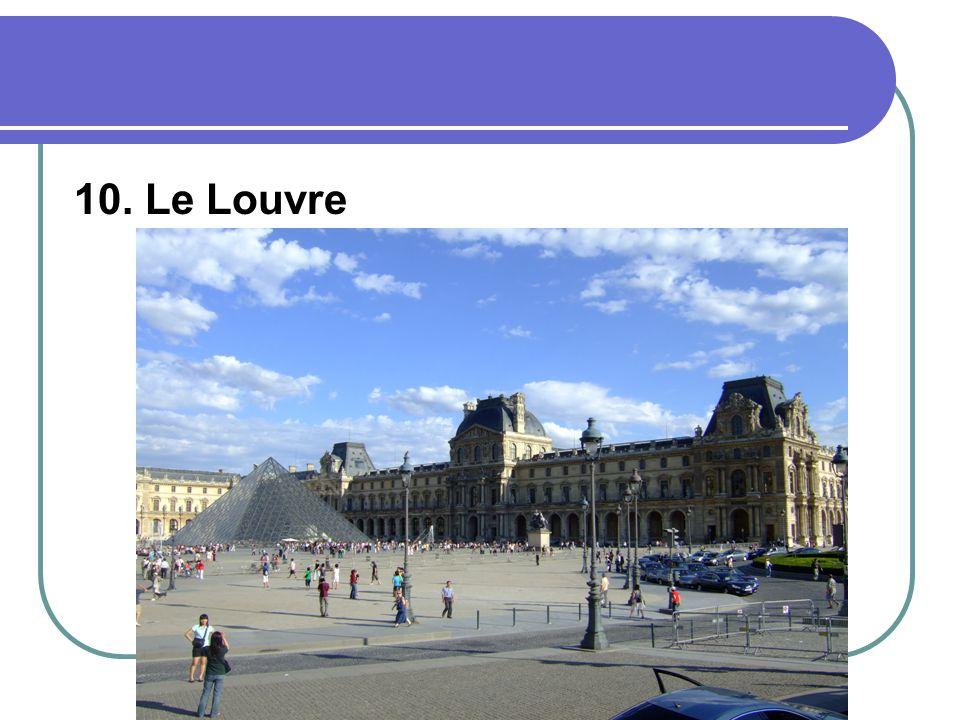 10. Le Louvre