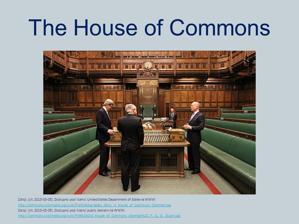 The House of Commons Zdroj: [cit. 2013-03-05].