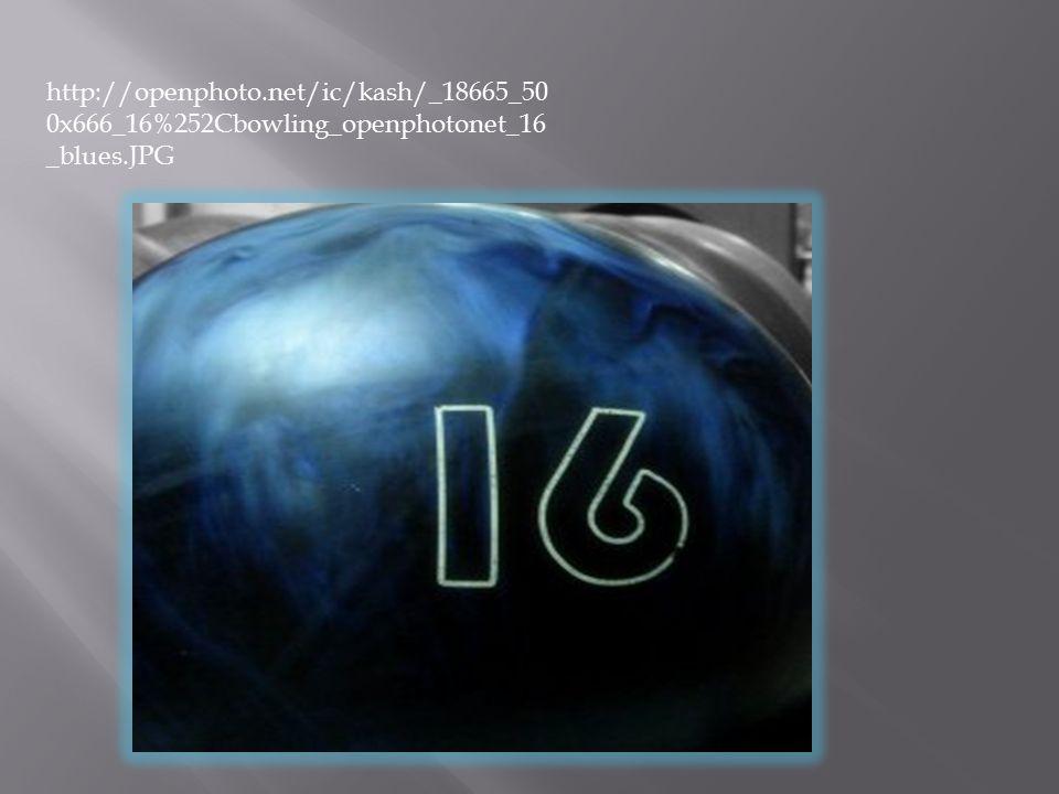 http://openphoto.net/ic/kash/_18665_50 0x666_16%252Cbowling_openphotonet_16 _blues.JPG