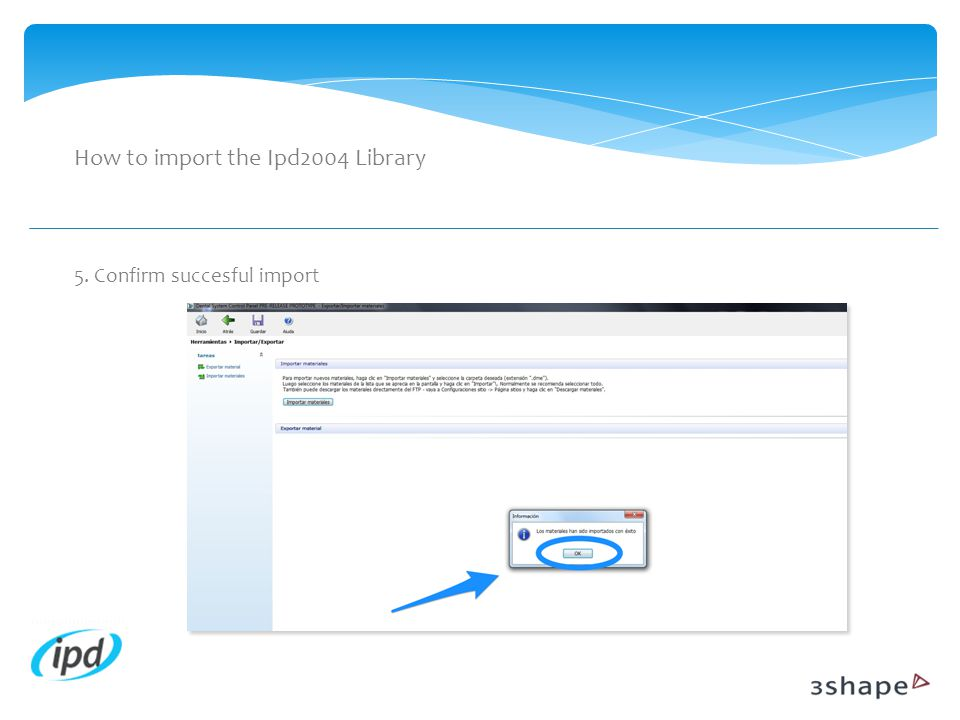 How to import the Ipd2004 Library 5. Confirm succesful import