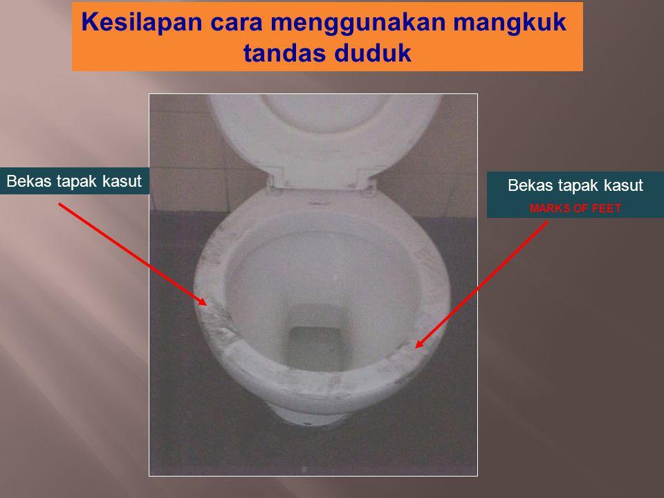 Kesilapan cara menggunakan mangkuk tandas duduk Bekas tapak kasut MARKS OF FEET