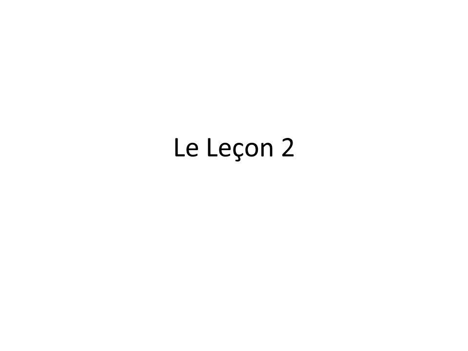 Le Leçon 2
