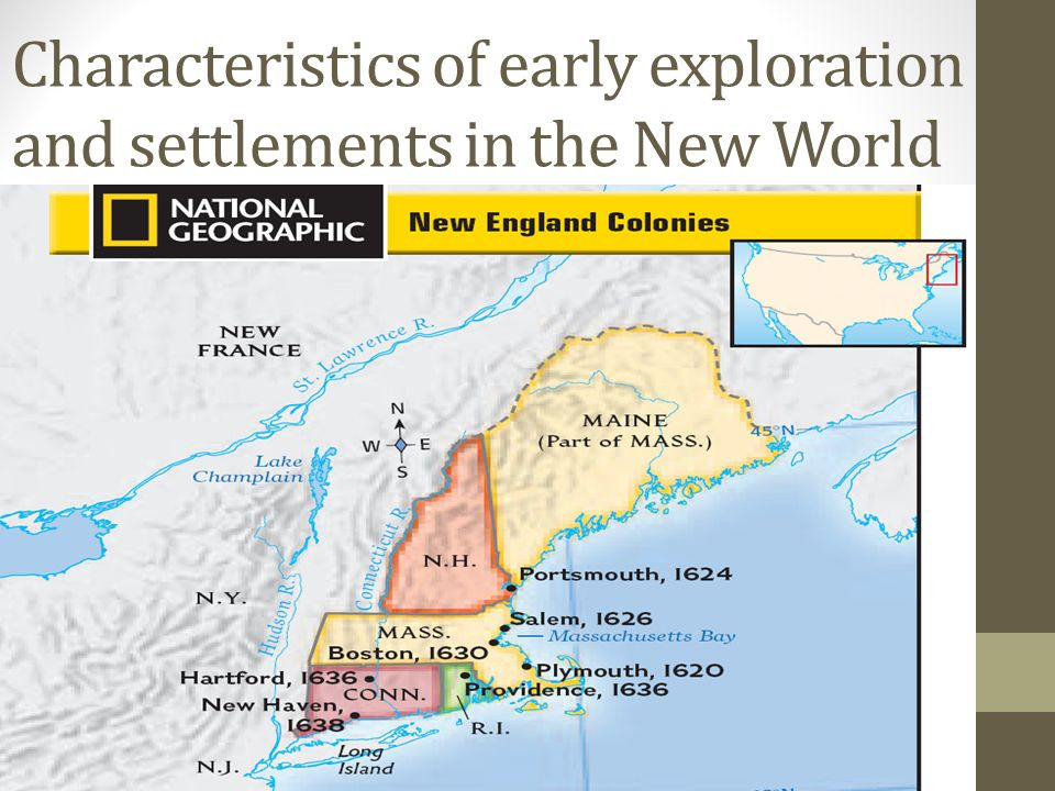 Characteristics of early exploration and settlements in the New World