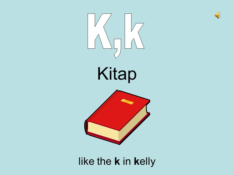 Kitap like the k in kelly