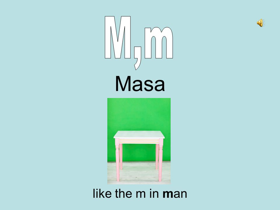Masa like the m in man