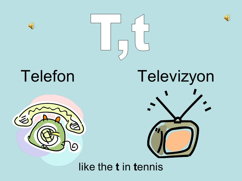 Telefon Televizyon like the t in tennis