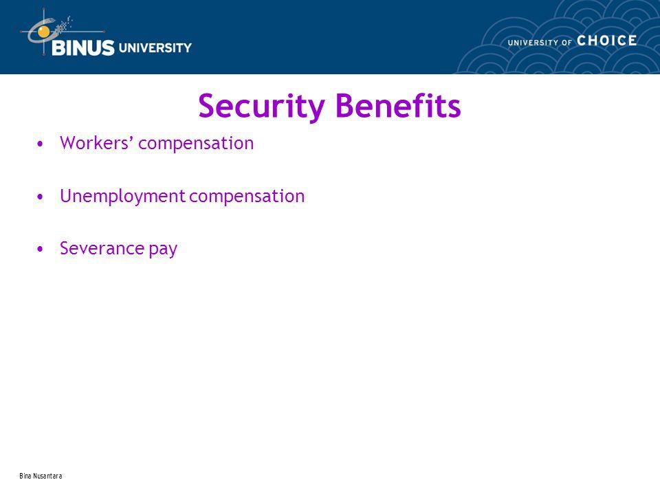 Bina Nusantara Retirement security benefits Retirement benefits & age discrimination * early retirement * older worker benefit * retiree benefit Social security Pension plans Pension terms & concepts