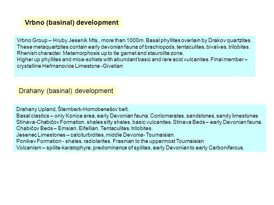 Drahany (basinal) development Vrbno (basinal) development Vrbno Group – Hruby Jesenik Mts., more than 1000m.