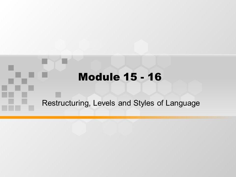 Restructuring Level of Language Style of Language