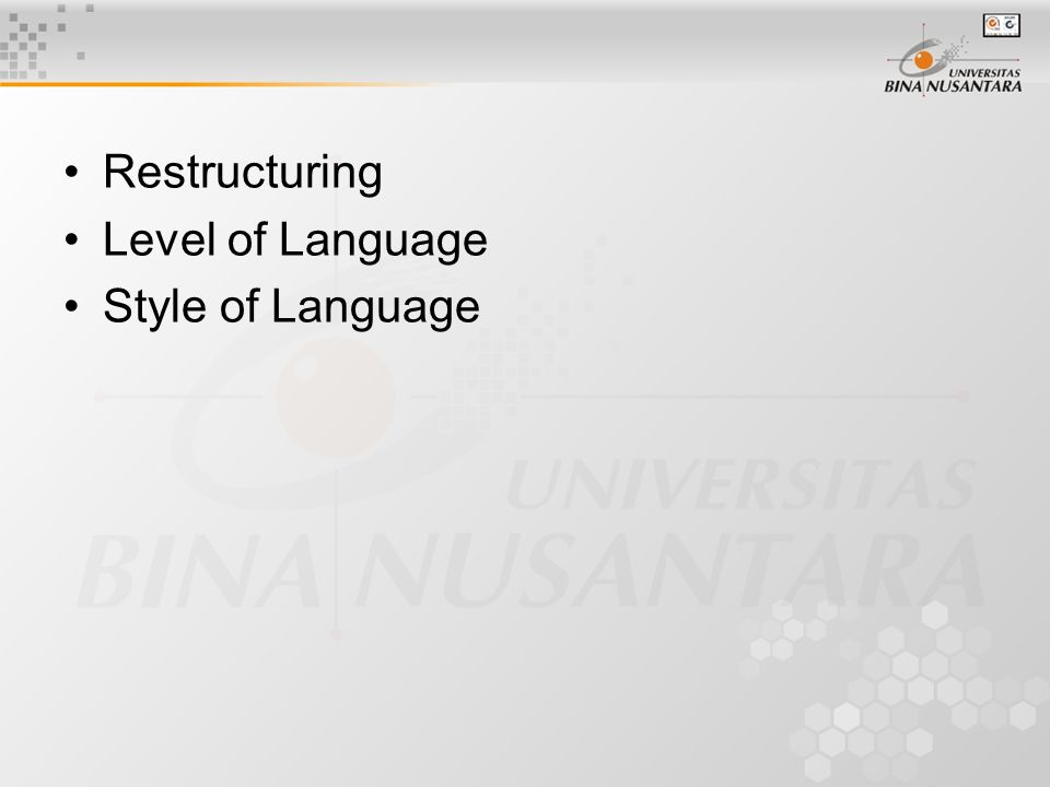 Restructuring Level of Language Style of Language