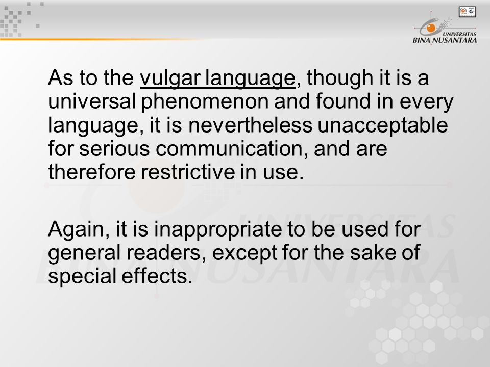 If, however, it is inevitable that one should use some technical terms, the terms should be described in the text by putting them between brackets, or explaining them in footnotes to be included on the page where the terms occur.