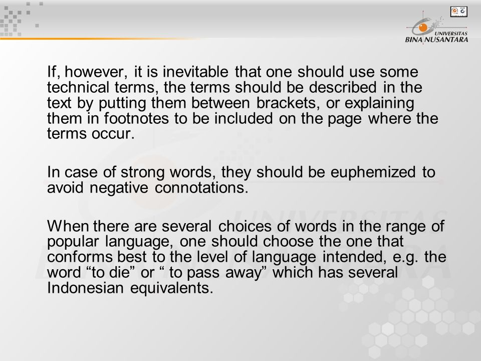 Styles of Language Style is the characteristic mode of writing.