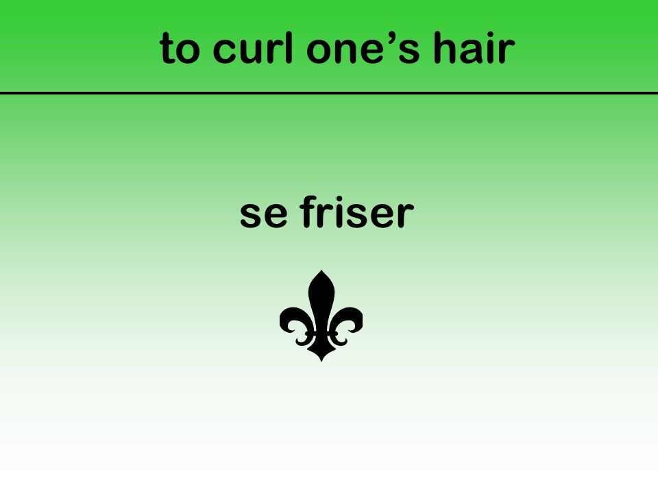 to curl one's hair se friser